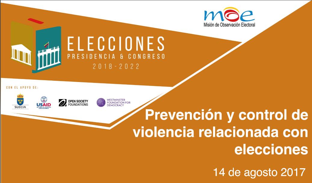 Prevención y control de violencia relacionada con elecciones