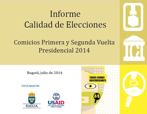 Informe Calidad Elecciones Presidencia 2014