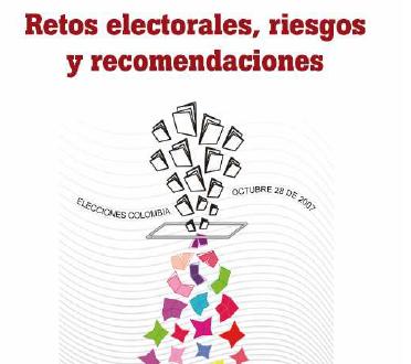 Retos electorales, riesgos y recomendaciones 2007