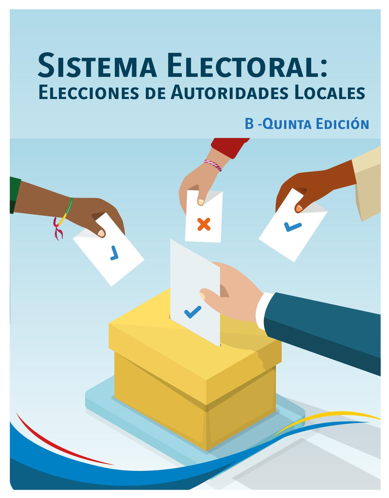 Sistema Electoral: Elecciones de Autoridades Locales