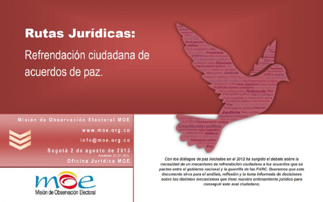Rutas Jurídicas: Refrendación ciudadana de acuerdos de paz.