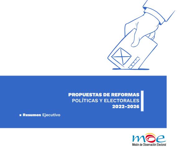 Propuestas de Reformas Políticas y electorales 2022-2026 (Resumen Ejecutivo)