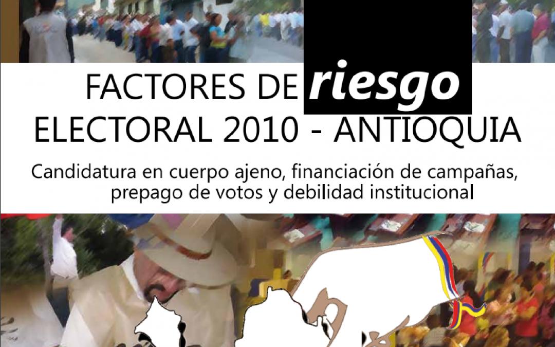 Factores de Riesgo Electoral Antioquia 2010