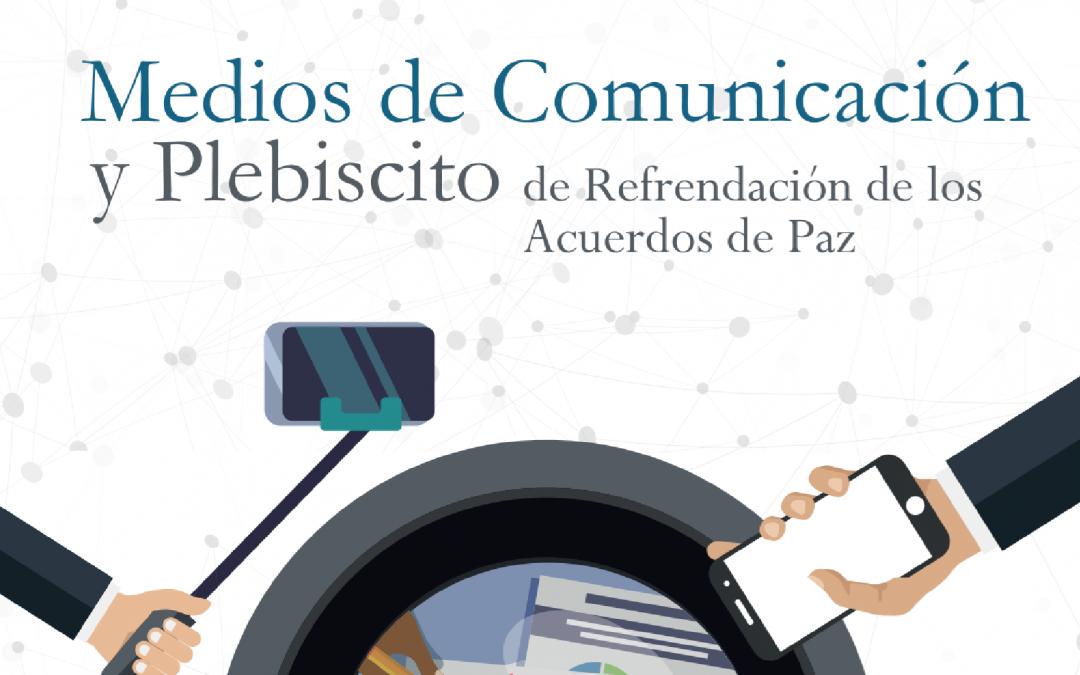 Medios de Comunicación y Plebiscito de Refrendación 2017