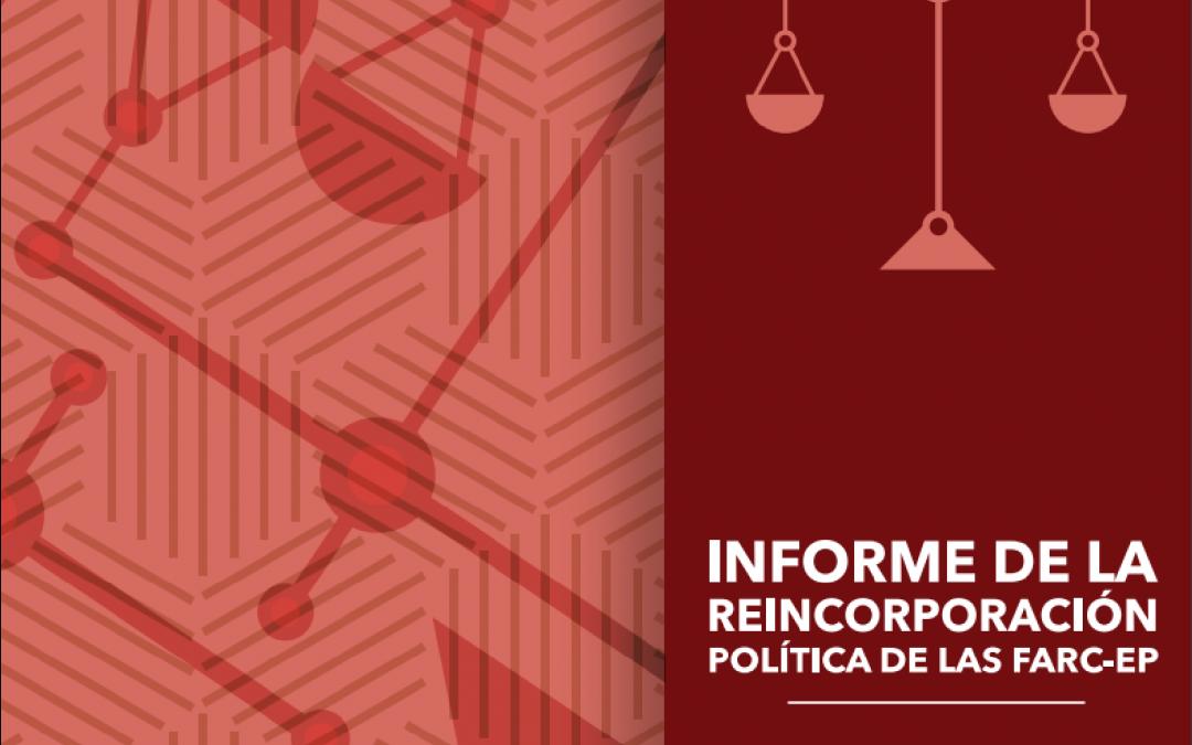 Informe de reincorporación política partido Farc