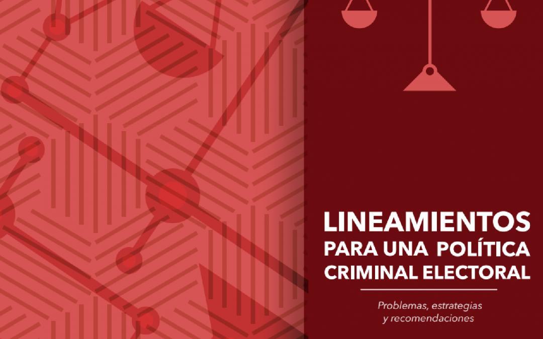 Lineamientos para una política criminal