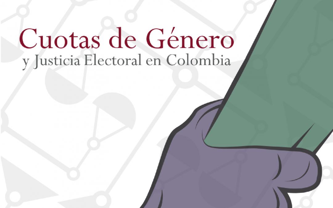 Cuotas de género y justicia electoral en Colombia