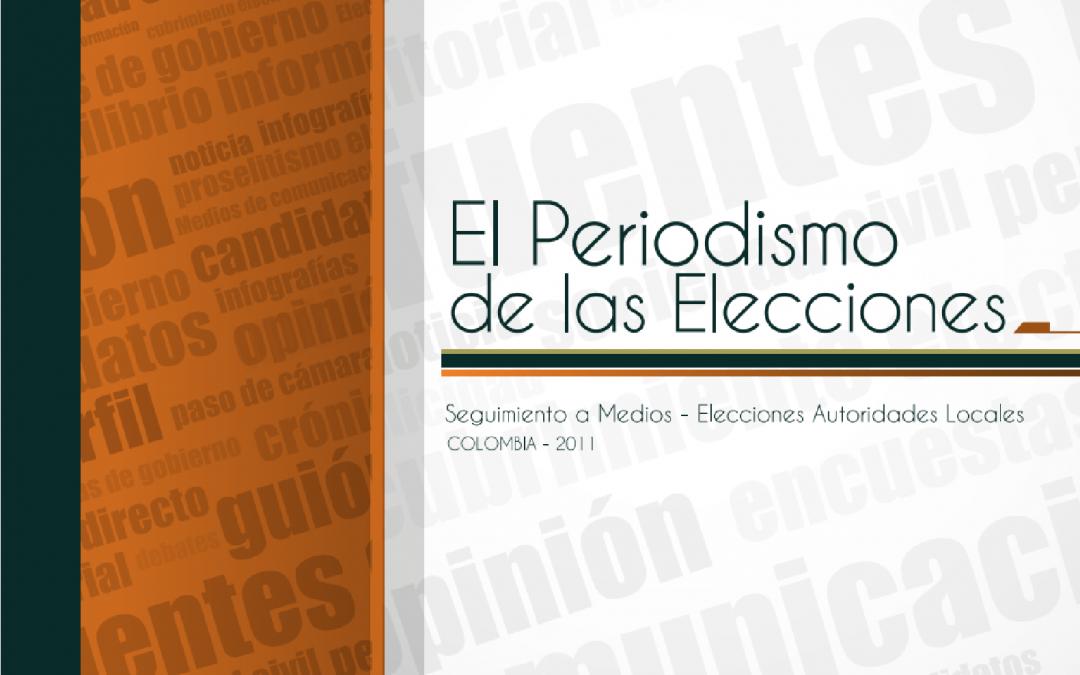 El Periodismo de las Elecciones 2011
