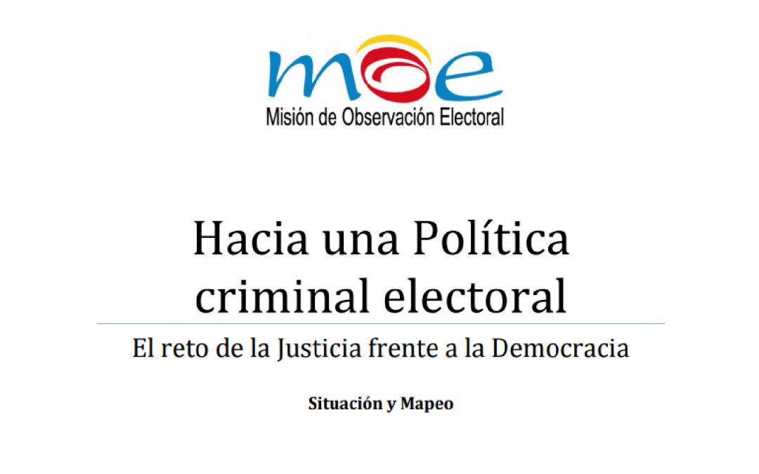"""Hacia una política criminal electoral: """"El reto de la Justicia frente a la Democracia"""""""