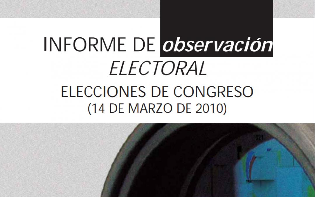 Informe MOE Observación Electoral Elecciones Congreso 2010