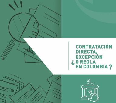Contratación directa, ¿Excepción o regla en Colombia?