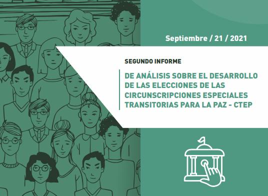 Segundo informe de análisis sobre el desarrollo de las elecciones de las Circunscripciones Especiales Transitorias Para La Paz – CTEP